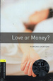 Promocja: Oxford Bookworms Library Third Edition, 1: Love or Money ? (Book and CD)